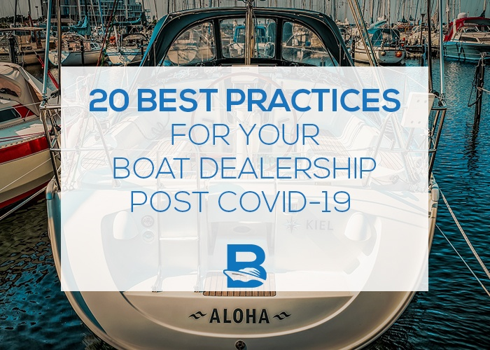 This is Blog about 20 Best Practices for Your Boat Dealership Post Covid-19